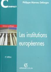 Les institutions europeennes ; 5e edition - Intérieur - Format classique