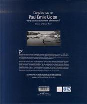 Dans les pas de Paul-Emile Victor ; vers un réchauffement climatique - 4ème de couverture - Format classique