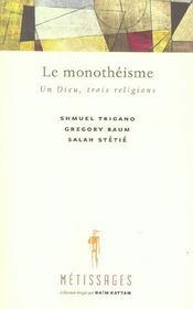 Le monotheisme un dieu, trois religions - Intérieur - Format classique