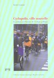 Cyclopolis Ville Nouvelle ; Contribution A L'Histoire De L'Ecologie Politique - Intérieur - Format classique