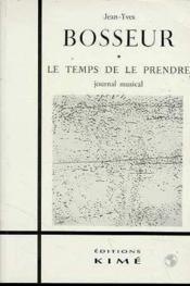 Temps De Le Prendre (Le) - Couverture - Format classique