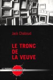 Tronc De La Veuve (Le) - Couverture - Format classique