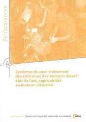 Systemes De Post-Traitement Des Emissions Des Moteurs Diesel : Etat De L'Art ... (Performances, Resu - Couverture - Format classique