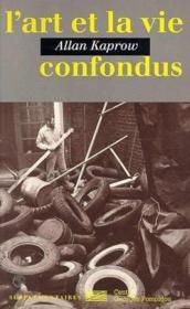 L'art et la vie confondus - Couverture - Format classique