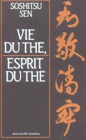 Vie du the, esprit du the - Intérieur - Format classique