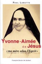 Yvonne-Aimée de Jésus ;