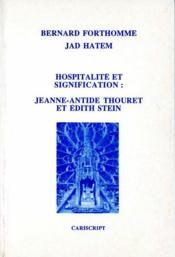Hospitalité et signification ; Jeanne Antide Thoret et Edith Stein - Couverture - Format classique