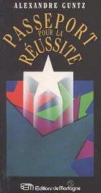 Passeport Pour La Reussite - Couverture - Format classique