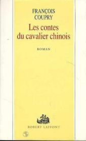 Les contes du cavalier chinois - Couverture - Format classique