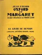 Oxford Et Margaret. 25 Bois Originaux De Morin-Jean. Le Livre De Demain N° 65. - Couverture - Format classique
