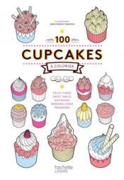 100 cupcakes à colorier - Couverture - Format classique