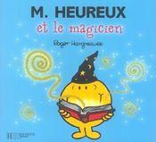 Monsieur Heureux et le magicien - Intérieur - Format classique