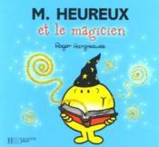 Monsieur Heureux et le magicien - Couverture - Format classique