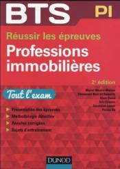 BTS ; réussir le BTS professions immobilières (2e édition) - Couverture - Format classique
