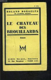 Le Chateau Des Brouillards - Couverture - Format classique