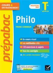 Prépabac cours & entraînement ; philosophie ; terminale générale, tronc commun (édition 2020/2021) - Couverture - Format classique
