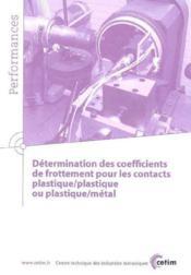 Determination des coefficients de frottement pour les contacts plastique plastique ou plastique meta - Couverture - Format classique