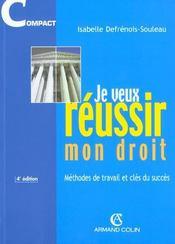 Je Veux Reussir Mon Droit ; 4e Edition 2001 - Intérieur - Format classique