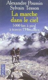 telecharger La marche dans le ciel – 5000 km a pied a travers l'Himalaya livre PDF/ePUB en ligne gratuit