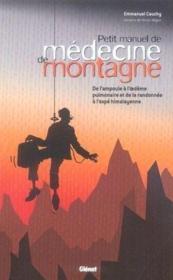 Petit manuel de médecine de montagne - Couverture - Format classique