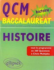 Qcm Baccalaureat Histoire Tout Le Programme En 360 Questions A Choix Multiples - Intérieur - Format classique