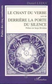 Chant Du Verbe (Le) Derriere La Porte Du Silenc - Couverture - Format classique