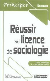 Réussir sa licence de sociologie ; de la première à la troisième année - Intérieur - Format classique