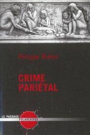 Crime Parietal - Intérieur - Format classique