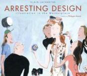 Arresting design illustration in the marketplace - Couverture - Format classique