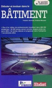 Debuter et evoluer dans le batiment 1999 - Couverture - Format classique