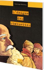 Francais Pluriel ; L'Enigme Des Statuettes ; Ce2 - Couverture - Format classique