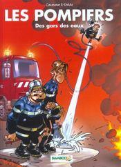 Les pompiers T.1 ; des gars des eaux - Intérieur - Format classique