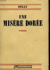 Une Misere Doree. - Couverture - Format classique