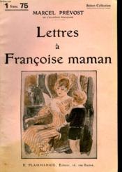 Lettres A Francoise Maman. Collection : Select Collection N° 270 - Couverture - Format classique
