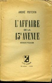 L'AFFAIRE DE LA 13e AVENUE. ROMAN POLICIER. - Couverture - Format classique