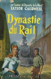 Dynastie Du Rail - Couverture - Format classique