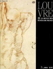 La Revue Louvre, La Revue Des Musees De France N°3 - Couverture - Format classique