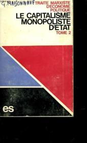 Traite Marxiste D'Economie Politique - Le Capitalisme Monopoliste D'Etat - Tome 2 - Couverture - Format classique