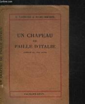Un Chapeau De Paille D'Italie - Comedie En 5 Actes - Couverture - Format classique
