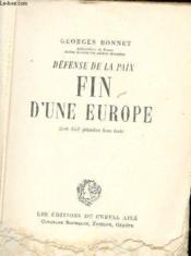 Défense de la paix fin d'une Europe. - Couverture - Format classique