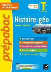 Prépabac cours & entraînement ; histoire-géographie, tronc commun ; terminale générale - Couverture - Format classique