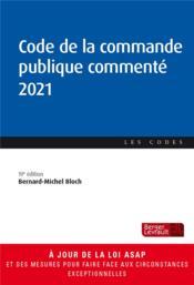 Code de la commande publique commenté (édition 2021) - Couverture - Format classique