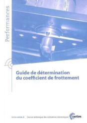 Guide de determination du coefficient defrottement performances 9q78 - Couverture - Format classique