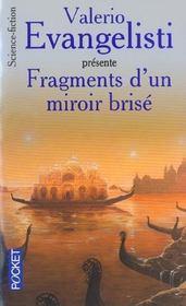 Fragments d'un miroir brisé. anthologie de la nouvelle science-fiction italienne - Intérieur - Format classique