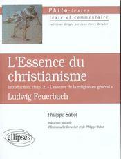 L'Essence Du Christianisme Introduction Chap.2 L'Essence De La Religion En General Ludwig Feuerbach - Intérieur - Format classique