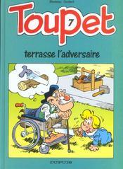 Toupet t.7 ; Toupet terrasse l'adversaire - Intérieur - Format classique