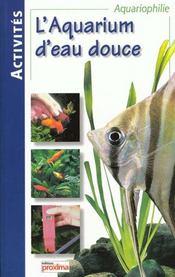 Les Aquariums D'Eau Douce - Intérieur - Format classique