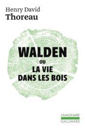 Walden ou la vie dans les bois - Couverture - Format classique
