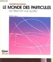 Le Monde Des Particules - Couverture - Format classique