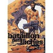 Le Bataillon Des Laches - Couverture - Format classique